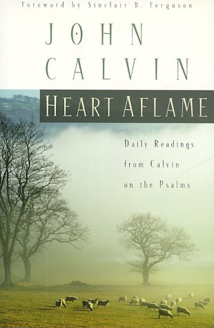 Download free pdf Heart Aflame: Daily Readings from Calvin on the Psalms