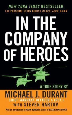 Download free pdf In the Company of Heroes: The Personal Story Behind Black Hawk Down