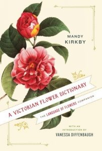 A Victorian Flower Dictionary: The Language of Flowers Companion torrent downlaod