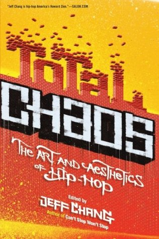 Download free pdf Total Chaos: The Art and Aesthetics of Hip-Hop