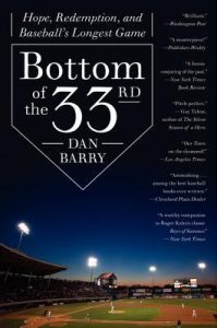 Bottom of the 33rd: Hope, Redemption, and Baseball's Longest Game torrent downlaod
