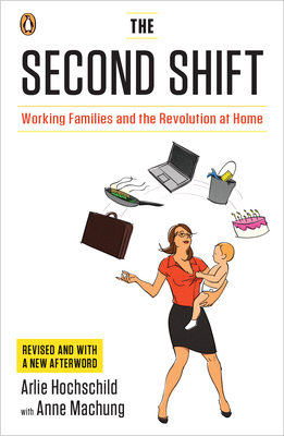 Download free pdf The Second Shift: Working Families and the Revolution at Home