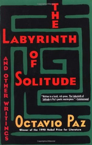 Download free pdf The Labyrinth of Solitude and Other Writings