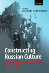 Constructing Russian Culture in the Age of Revolution: 1881-1940 torrent downlaod