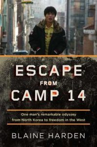 Escape from Camp 14: One Man's Remarkable Odyssey from North Korea to Freedom in the West torrent downlaod