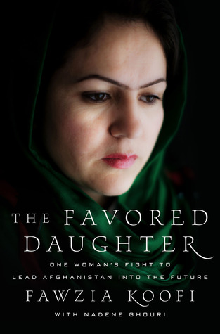 Download free pdf The Favored Daughter: One Woman's Fight to Lead Afghanistan into the Future