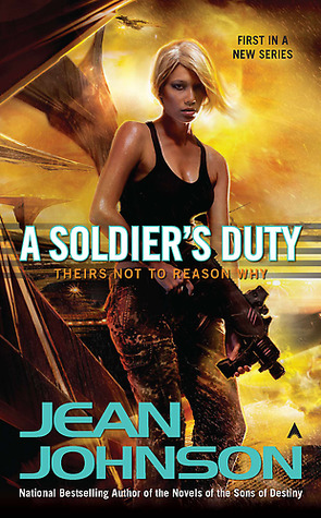 Download free pdf A Soldier's Duty  <small>(Theirs Not to Reason Why #1)</small>