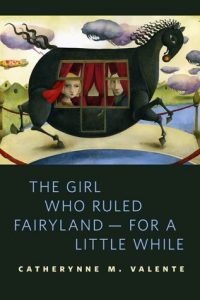 The Girl Who Ruled Fairyland – For a Little While  <small>(Fairyland 0.5)</small> torrent downlaod