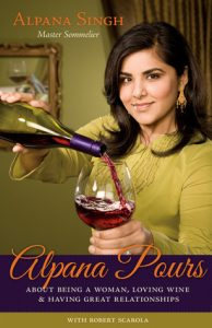 Alpana Pours: About Being a Woman, Loving Wine & Having Great Relationships torrent downlaod