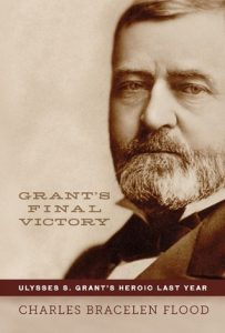 Grant's Final Victory: Ulysses S. Grant's Heroic Last Year torrent downlaod