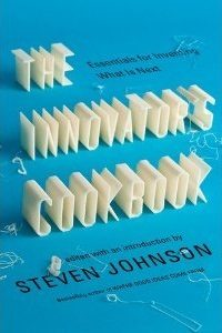 The Innovator's Cookbook: Essentials for Inventing What Is Next torrent downlaod