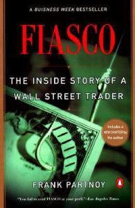 Fiasco: The Inside Story of a Wall Street Trader torrent downlaod