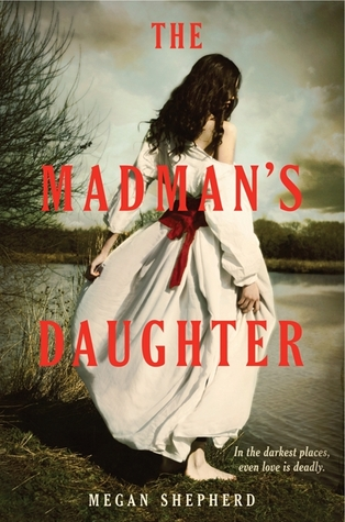 Download free pdf The Madman's Daughter  <small>(The Madman's Daughter #1)</small>