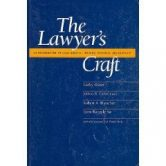 The Lawyer's Craft: An Introduction to Legal Analysis, Writing, Research, and Advocacy torrent downlaod