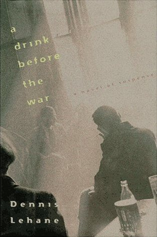 Download free pdf A Drink Before the War  <small>(Kenzie &#038; Gennaro #1)</small>