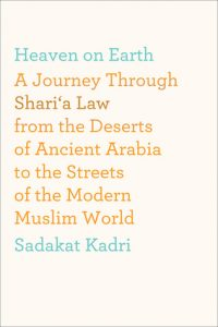 Heaven On Earth: A Journey Through Shari'a Law from the Deserts of Ancient Arabia to the Streets of the Modern Muslim World torrent downlaod