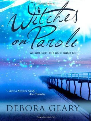 Download free pdf Witches on Parole  <small>(WitchLight Trilogy #1)</small>