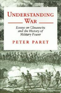 Understanding War: Essays on Clausewitz and the History of Military Power torrent downlaod