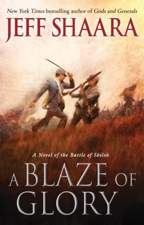 Download free pdf A Blaze of Glory  <small>(Civil War: 1861-1865, Western Theater #1)</small>