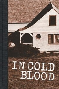 In Cold Blood: A True Account of a Multiple Murder and Its Consequences torrent downlaod