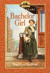 Bachelor Girl  <small>(Little House: The Rose Years #8)</small> torrent downlaod