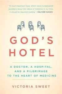 God's Hotel: A Doctor, a Hospital, and a Pilgrimage to the Heart of Medicine torrent downlaod