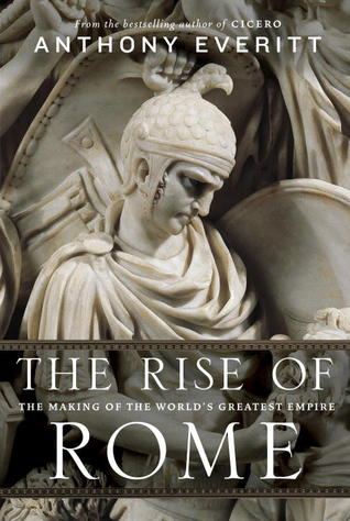 Download free pdf The Rise of Rome: The Making of the World's Greatest Empire