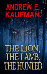 The Lion, the Lamb, the Hunted  <small>(Patrick Bannister #1)</small> torrent downlaod