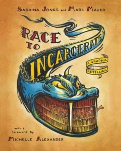 Race to Incarcerate: A Graphic Retelling torrent downlaod