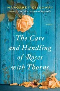 The Care and Handling of Roses with Thorns torrent downlaod