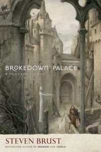 Brokedown Palace  <small>(Dragaera)</small> torrent downlaod