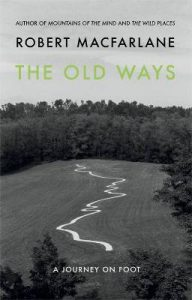 The Old Ways: A Journey on Foot torrent downlaod