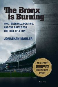 The Bronx is Burning: 1977, Baseball, Politics, and the Battle for the Soul of a City torrent downlaod