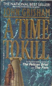 A Time to Kill  <small>(Jake Brigance #1)</small> torrent downlaod