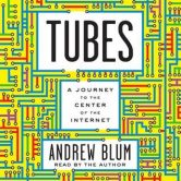 Tubes: A Journey to the Center of the Internet torrent downlaod