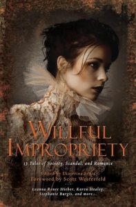 Willful Impropriety: 13 Tales of Society, Scandal and Romance torrent downlaod