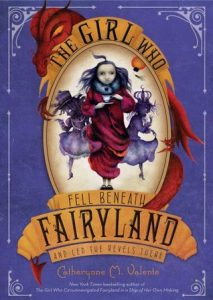 The Girl Who Fell Beneath Fairyland and Led the Revels There  <small>(Fairyland #2)</small> torrent downlaod