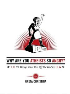 Why Are You Atheists So Angry? 99 Things That Piss Off the Godless torrent downlaod