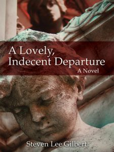 A Lovely, Indecent Departure: A Novel torrent downlaod