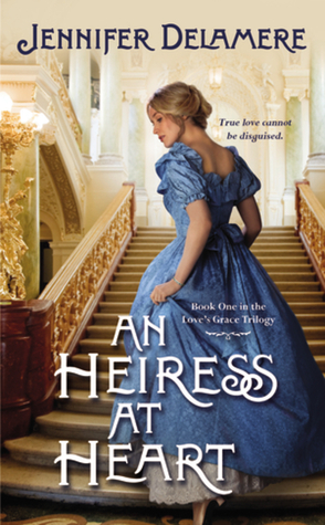 Download free pdf An Heiress at Heart  <small>(Love&#8217;s Grace #1)</small>