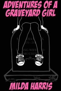 Adventures of a Graveyard Girl  <small>(Funeral Crashing #2)</small> torrent downlaod