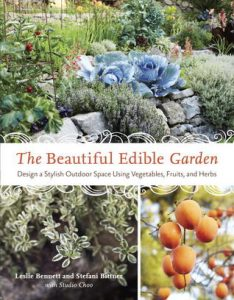 The Beautiful Edible Garden: Design A Stylish Outdoor Space Using Vegetables, Fruits, and Herbs torrent downlaod