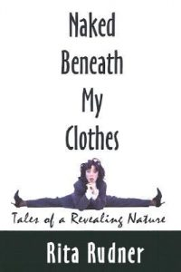 Naked Beneath My Clothes: Tales of a Revealing Nature torrent downlaod