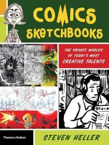 Comics Sketchbooks: The Private Worlds of Today's Most Creative Talents torrent downlaod