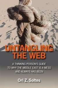 Untangling the Web: A Thinking Person's Guide to Why the Middle East Is a Mess and Always Has Been torrent downlaod