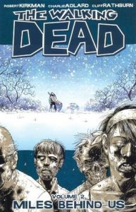 The Walking Dead, Vol. 02: Miles Behind Us  <small>(The Walking Dead #2)</small> torrent downlaod