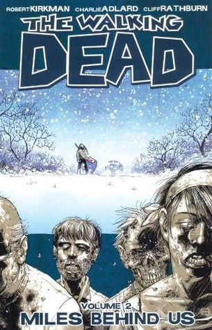 Download free pdf The Walking Dead, Vol. 02: Miles Behind Us  <small>(The Walking Dead #2)</small>