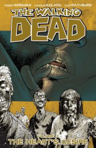 The Walking Dead, Vol. 04: The Heart's Desire  <small>(The Walking Dead #4)</small> torrent downlaod