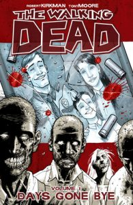 The Walking Dead, Vol. 01: Days Gone Bye  <small>(The Walking Dead #1)</small> torrent downlaod