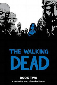 Download free pdf The Walking Dead, Book Two  <small>(The Walking Dead: Hardcover editions #2)</small>